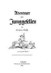 Wilhelm Busch: Abenteuer eines Junggesellen