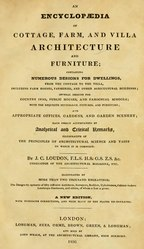 An Encyclopædia of Cottage, Farm, and Villa Architecture and Furniture