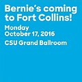 Bernie's coming to Fort Collins!.jpg
