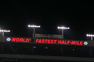 "Bristol Motor Speedway - Sign proclaiming the track the ""World's Fastest Half-Mile"" in 2007"