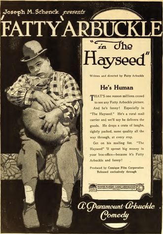 The Hayseed - Advertisement featuring Roscoe Arbuckle and Luke the dog
