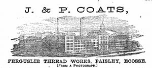 Thomas Coats - Ferguslie Thread Works, advertisement in the catalogue of the Paris World Fair 1867.