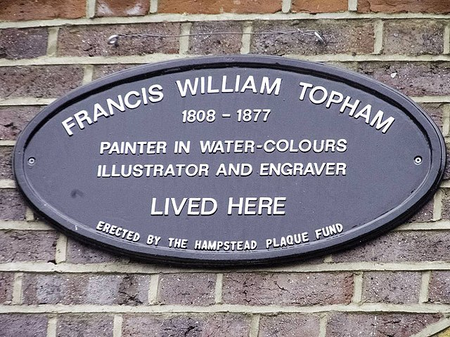 Francis William Topham black plaque - Francis William Topham 1808-1877 painter in water colours, illustrator and engraver lived here