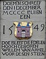 Gedenksteen in de Revetsteeg aan het sneuvelen van Willem van Arkel in 1417 (steen gemaakt in 1549)..jpg