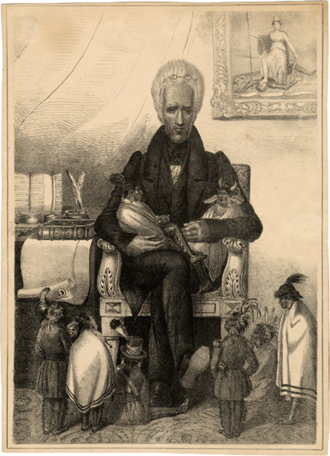 """Great Father and Great Mother - A lithograph, circa 1835, shows Andrew Jackson as the """"Great Father"""" caring for Native Americans, who are depicted as children."""