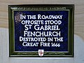 In the roadway opposite stood St. Gabriel Fenchurch destroyed in the Great Fire 1666.jpg