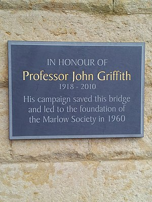 Marlow Bridge - Plaque on the bridge in memory of John Griffith who campaigned to save it in the mid-twentieth century