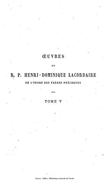 File:Lacordaire - Œuvres du R.P. Henri-Dominique Lacordaire, tome 5 - Conférences de Notre-Dame de Paris.djvu