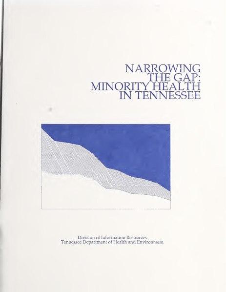File:Narrowing the Gap- Minority Health in Tennessee (IA narrowinggapmino00unse).pdf