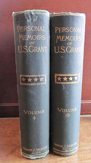 Personal Memoirs of Ulysses S. Grant - Original editions of Grant's memoirs.