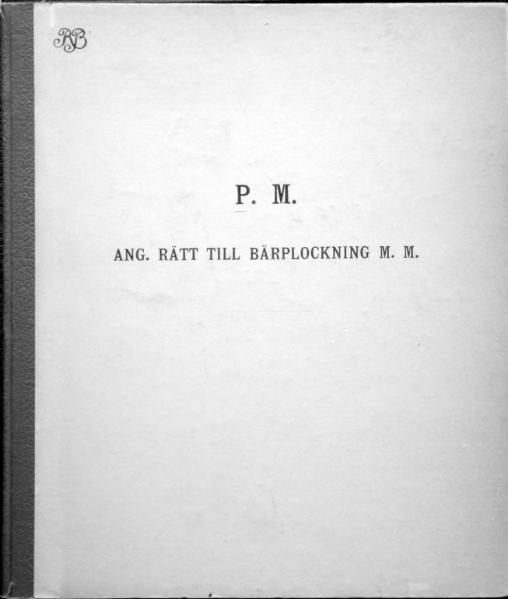 File:P.M. ang. rätt till bärplockning m.m..djvu