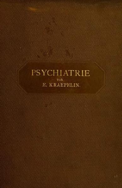 File:Psychiatrie - ein Lehrbuch für Studirende und Aerzte Band I. (1899).djvu