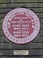 Sir Rowland Hill KCB Originator of the Penny Post lived here in 1849-1879 Born 1795 Died 1879.jpg