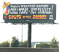 South of the Border sign 23 - Pedros Weather Report Chilli Today Hot Tamale.JPG