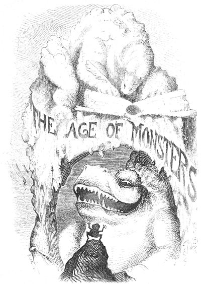 "=""The Age of Monsters"""