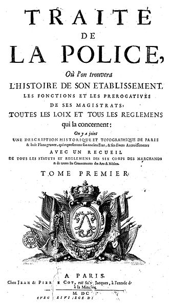 Causes of the French Revolution - Le Traité de la Police by Nicolas de La Mare (1707): under the Ancien Régime, the police regulated price, quality and supply of bread.