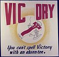 Vic ory. You can't spell Victory with an absentee - NARA - 534721.jpg