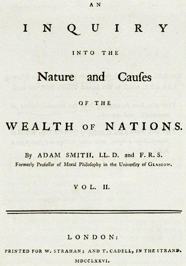 A közgazdaságtan egyik alapvető műve: Adam Smith értekezése A nemzetek gazdagságáról (1776)