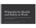 Wikipedia for Health and Safety at Work - WikiConference North America 2016 presentation.pdf