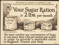 """This Store is pledged to conform to the Sugar Regulations of the Food Administration. Your Sugar Ration is 2lbs. per mo - NARA - 512525.tif"