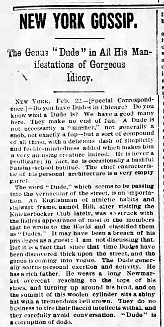 "Dude - Among the very first published descriptions defining ""dude""; Chicago Tribune of 25 February 1883"