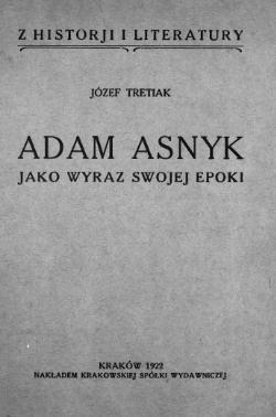 Adam Asnyk Jako Wyraz Swojej Epokicałość Wikiźródła