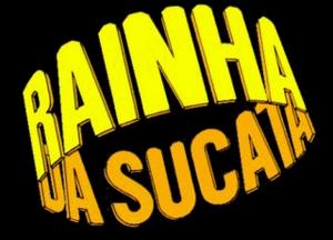 Rainha da Sucata - Image: Ainha da Sucata novela