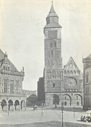 Bremen Cathedral - Bremen Cathedral in 1880, the collapsed southern belfry is hidden behind the stock exchange