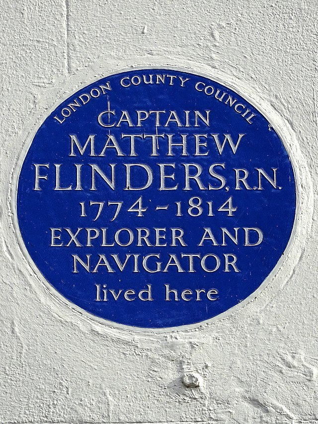 Matthew Flinders blue plaque - Captain Matthew Flinders RN 1774-1814 explorer and navigator lived here