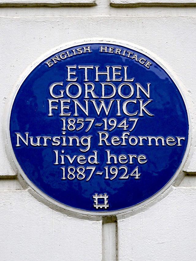 Ethel Gordon Fenwick blue plaque - Ethel Gordon Fenwick 1857-1947 nursing reformer lived here 1887-1924