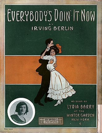 """Gene Buck - Buck's 1911 sheet music cover for """"Everybody's Doin' It Now"""" by Irving Berlin."""