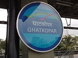 Ghatkopar metro station - Image: Ghatkopar Metro board