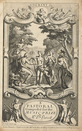 The Judgement of Paris (opera) - The Judgment of Paris: a pastoral composed for the music-prize, 1700, by Daniel Purcell