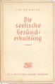 J H Schultz Die seelische Gesunderhaltung.png