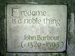 John Barbour (poet) - The sentiment underlying the poem.