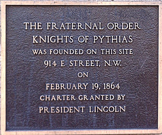 Knights of Pythias - Plaque in Washington, D.C., designating the location where the Knights of Pythias were founded in 1864