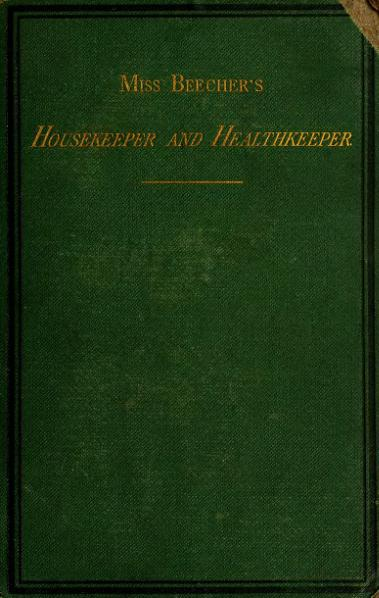File:Miss Beecher's Housekeeper and Healthkeeper.djvu