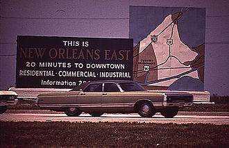 "Eastern New Orleans - Billboard promoting the Eastern New Orleans ""New Town"" development, 1972. Note the darker-toned 'Current Development' portion, encompassing present-day Village de L'Est and Oak Island, as well as Venetian Isles and a sliver of Irish Bayou. The light-toned portion is mostly today's Bayou Sauvage National Wildlife Refuge"
