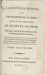 Marquis de Sade: La nouvelle Justine, ou les malheurs de la vertu, suivie de L'histoire de Juliette, sa soeur