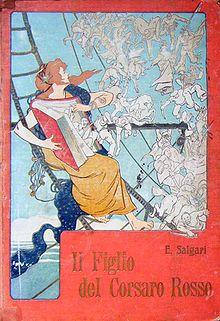 Copertina generica usata per vari romanzi di Salgari: in questo caso si tratta de Il figlio del Corsaro Rosso, illustrazione di Alberto Della Valle (1851-1928), ed. Bemporad