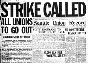 First Red Scare - Headlines announcing the Seattle General Strike of 1919, the nation's first general strike
