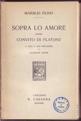 Marsilio Ficino: Sopra lo amore ovvero convito di Platone