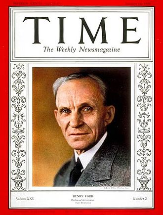 Henry Ford - Time magazine, January 14, 1935