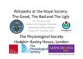 Wikipedia at the Royal Society The Good, the Bad and the Ugly.pdf