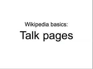 चित्र:Wikipedia basics - Talk pages.ogv