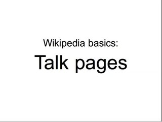 ಚಿತ್ರ:Wikipedia basics - Talk pages.ogv
