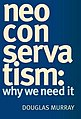 """""""Neoconservatism - Why We Need It"""" book cover.jpg"""