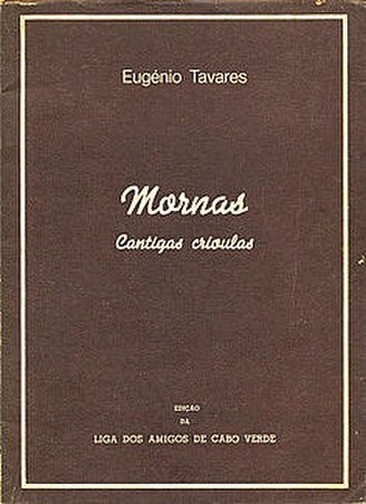 Cape Verdean Creole - Mornas – cantigas crioulas by Eugénio Tavares, one of the first books with creole texts.