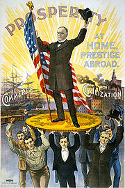 McKinley campaigns on gold coin (gold standard) with support from soldiers, businessmen, farmers and professions, claiming to restore prosperity at home and victory abroad.