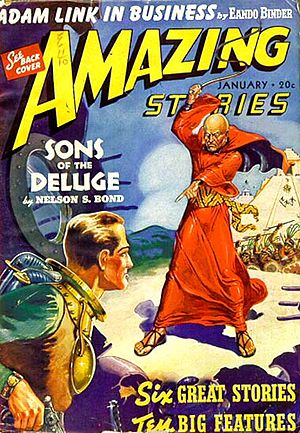 "Nelson S. Bond - The first installment of Bond's ""Sons of the Deluge"" was cover-feature on the January 1940 issue of Amazing Stories"